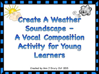 Create A Soundscape - A Bundle of 2 Vocal Activities for Young Learners