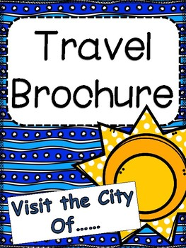 Create A Travel Brochure: Research a city