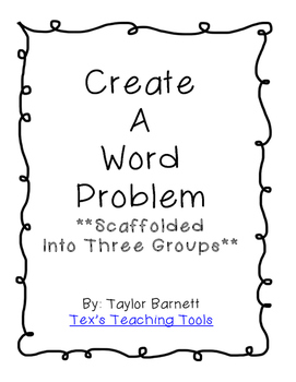 Create A Word Problem (Scaffolded Assignments)