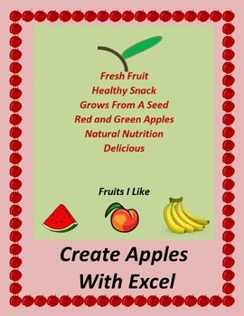 Create Apples With Microsoft Excel