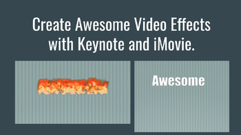 Create Awesome Text Effects with Apple Keynote and iMovie