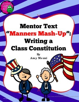 Create Class Rules or Study U.S. Constitution using Mentor Text Manners Mash-Up