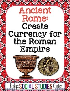 Create Currency for Ancient Rome - A Fun Project!