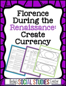 Create Currency for Florence During the Renaissance