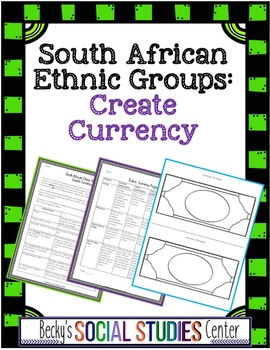 South Africa Activity: Create Currency to Represent Ethnic Groups (Tribes)