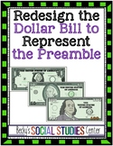 Preamble to the Constitution Project: Redesign the Dollar Bill