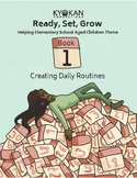 Create Daily Routines for School-Aged Kids