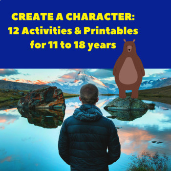 Create Engaging Characters: 12 Creative Writing Activities & Printables 12-18yrs