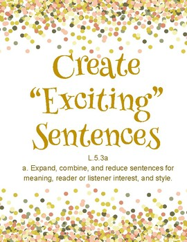 "Create ""Exciting"" Sentences"