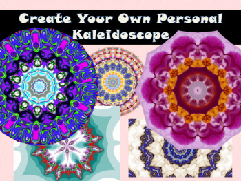 Create My Own Personal Kaleidoscope (Ice Breaker)
