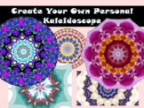 Create My Own Personal Kaleidoscope (Ice Breaker)