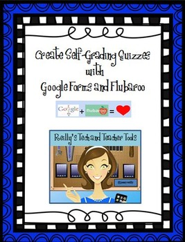 Create Self-Grading Quizzes with Google Forms and Flubaroo