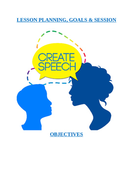 Create Speech-Special Educator: Goals, Objectives, Lesson Planning