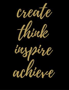 Create, Think, Inspire, Achieve Motivational Print