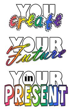 Wise words - Create Your Future