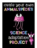 Create Your Own Animal Species: An Animal Adaptation Activity