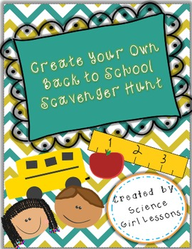 Create Your Own {Back to School} Scavenger Hunt