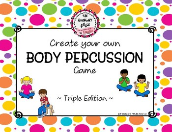 Create Your Own Body Percussion - Triple Meter