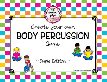 Create Your Own Body Percussion - Duple Meter