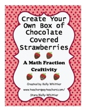 Create Your Own Box of Chocolate Covered Strawberries - A Fraction Craftivity