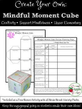 Create Your Own Brain Break: Mindful Moment Style