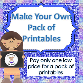 Create Your Own Pack of Five Printables