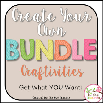 Create Your Own Bundle - Craftivities Version