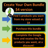 Create Your Own Bundle of $4 products - 5 products