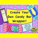 Create Your Own Candy Bar Wrappers! - Great Gift for ANY Holiday!