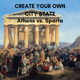 Create Your Own City State: Athens and Sparta