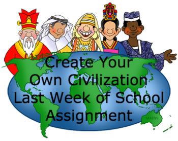Social Studies- Create Your Own Civilization (NGSS) Last Week of School