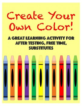 Create Your Own Color- Vocabulary Activity That Incorporates Arty Fun!