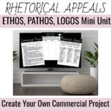 Create Your Own Commercial Project--Rhetorical Appeals--Mini Unit