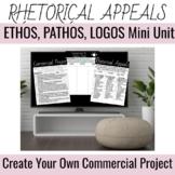 Create Your Own Commercial Project--Rhetorical Appeals--Mini Unit