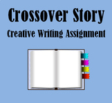 Create Your Own Crossover Story (Creative Writing Assignment)