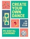 Create Your Own Dance - TikTok - PE  Distance Digital Learning