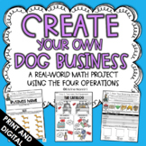 Create Your Own Dog Business - Math Project - Print and Digital