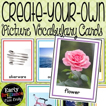 Create-Your-Own EDITABLE Picture Vocabulary Cards