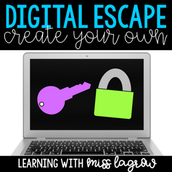 Create Your Own Escape - Digital Breakout Template