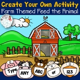 Editable Create Your Own Feed the Animal: Farm Theme