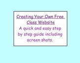FREEBIE:  Create Your Own Free Class Website (Step by Step Guide)