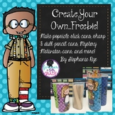 Create Your Own...Freebie!