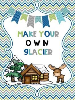 Create Your Own Glacier