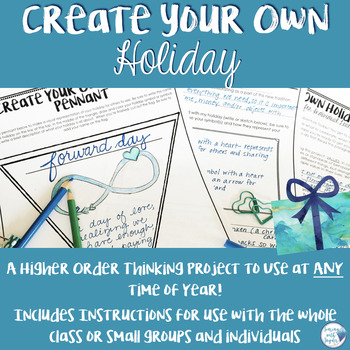 Create Your Own Holiday Creative and Critical Thinking Project
