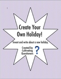 Create Your Own Holiday: Winter/Holiday Writing