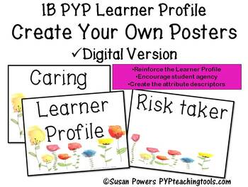 Create Your Own IB PYP Learner Profile Posters Digital Version