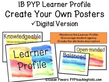 Create Your Own IB PYP Learner Profile Watercolour Posters Digital Edition