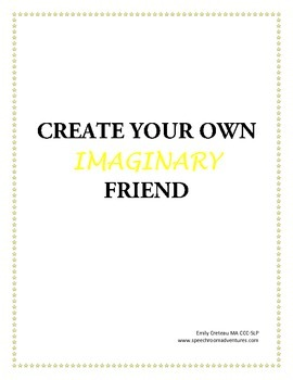 Create Your Own Imaginary Friend