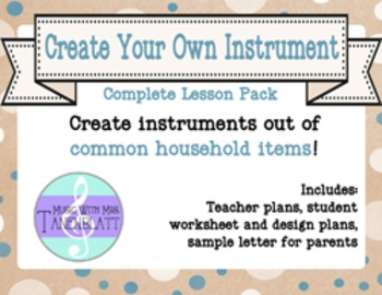 Create Your Own Instrument - Complete Lesson Pack