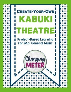 Create Your Own Kabuki Theater